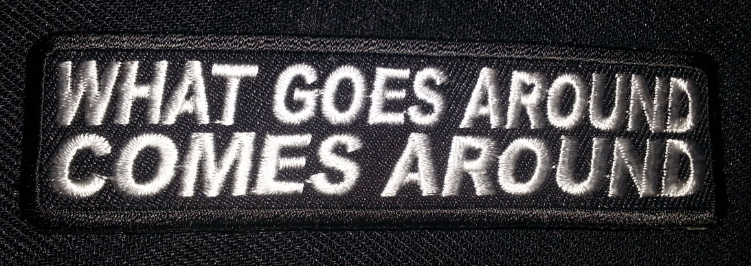 """What Goes Around Comes Around"" patch"