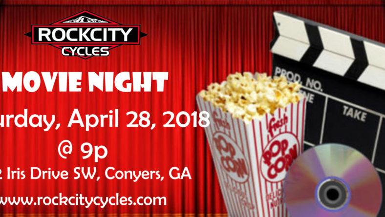 ROCK CITY CYCLES Movie Night – Saturday, April 28, 2018 @ 9p